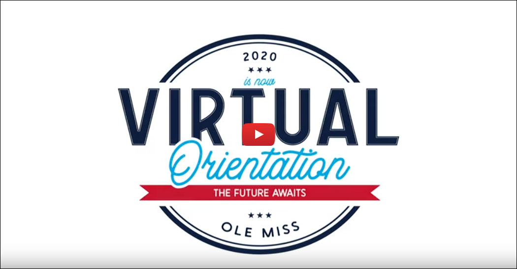 Logo with words: 2020 is now Virtual Orientation The Future Awaits Ole Miss